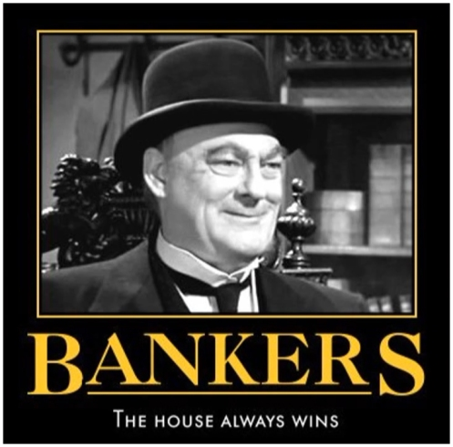 bankers-the-house-always-wins